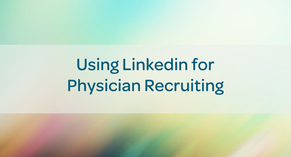 blog-linkedin-physician-recruiting