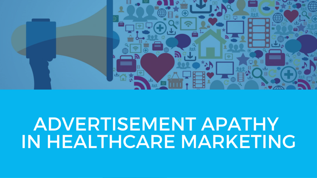 BLOG-advertising-apathy-healthcare